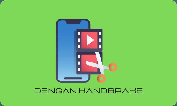 Cara Memperkecil Ukuran Video Di Laptop Lengkap