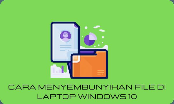 Cara Menyembunyikan file di Laptop Windows 10 Kumpulan Review Product Lenovo