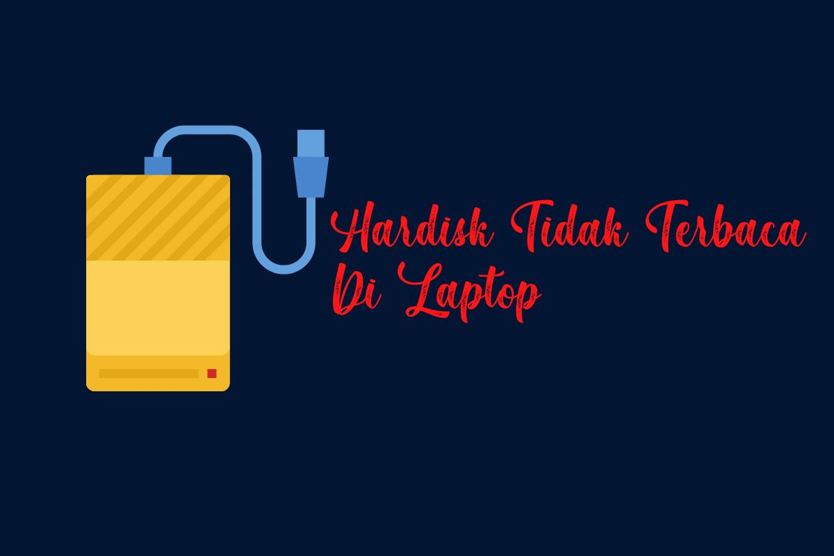 Hardisk Tidak Terbaca Di Laptop