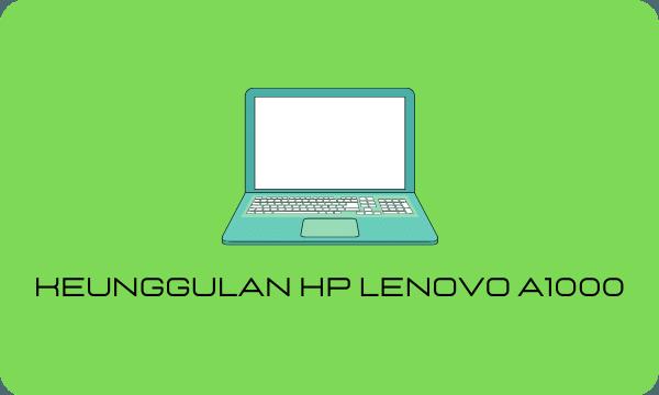 Harga Hp Lenovo A1000
